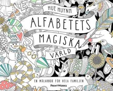 målarböcker för vuxna, målarbok, målarbilder, Alfabetets magiska värld, Hue Huynh