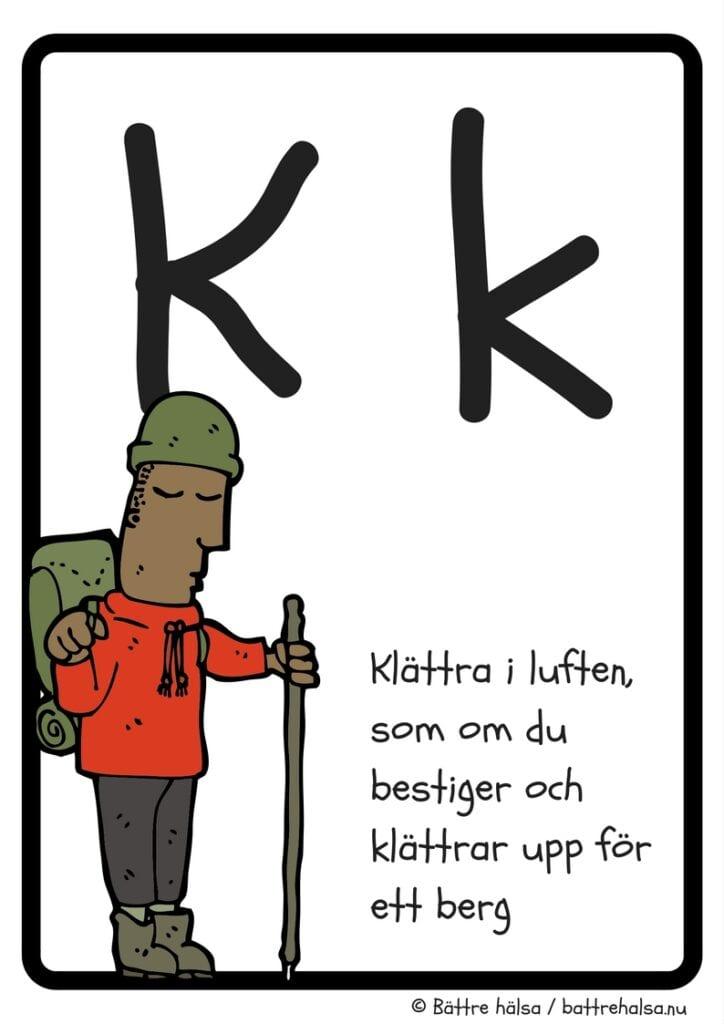aktiviteter för barn, barnaktiviteter, pyssla och lek, knep och knåp, lära sig alfabetet, lära sig bokstaven K, röra på sig, lekar, rörelselekar