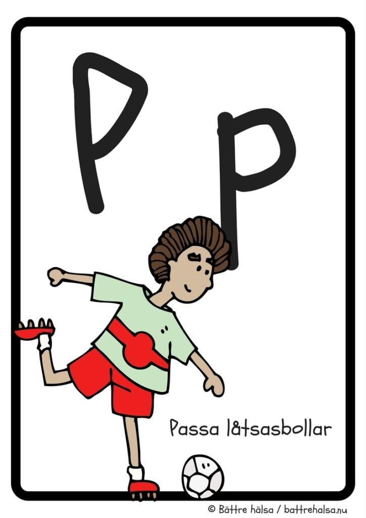 aktiviteter för barn, barnaktiviteter, pyssla och lek, knep och knåp, lära sig alfabetet, lära sig bokstaven P, röra på sig, lekar, rörelselekar