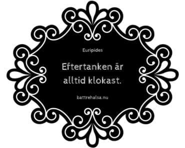 citat av Euripides, grekiska citat, bra citat, citat om livet